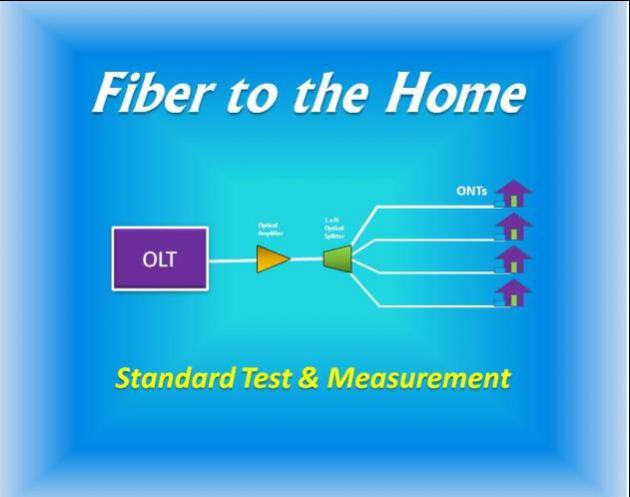 Fiber To The Home Measurement Technology 1